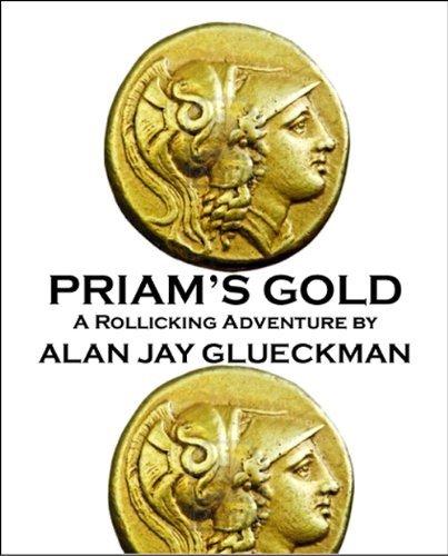 Priams Gold  by  Alan Jay Glueckman