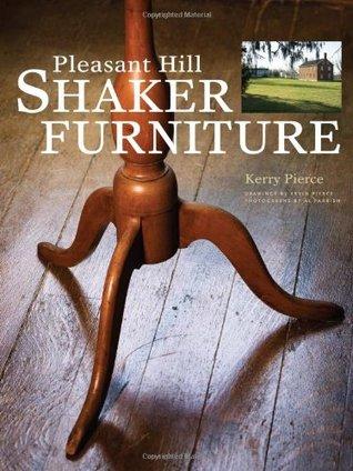 Pleasant Hill Shaker Furniture Kerry Pierce