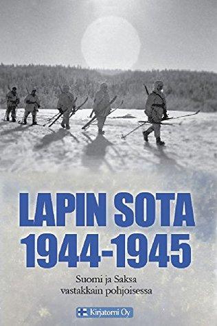 Lapin Sota 1944-1945 Jouni Kallioniemi