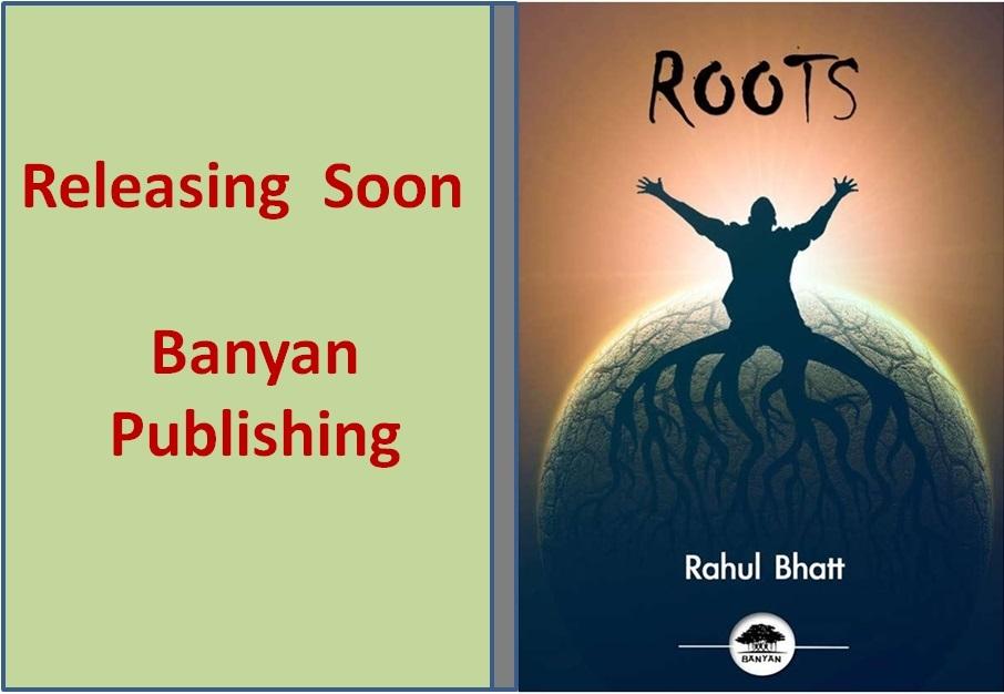 Roots Rahul Bhatt