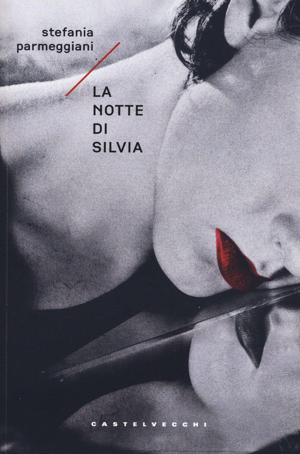 La notte di Silvia  by  Stefania Parmeggiani