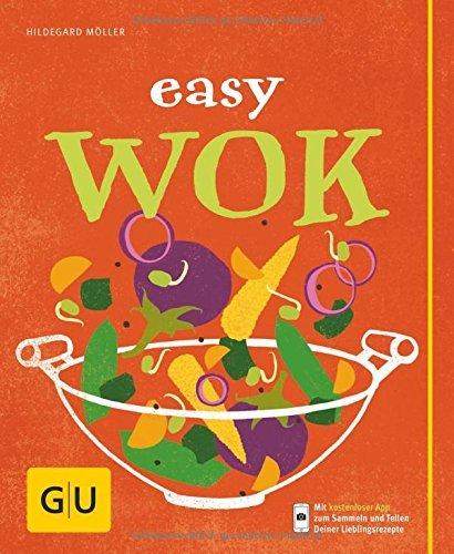 Easy Wok  by  Hildegard Möller