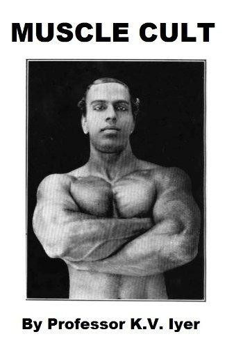 Muscle Cult Professor K.V. Iyer