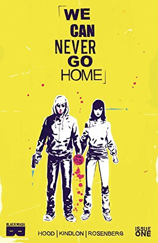 We Can Never Go Home #1 (of 5)  by  Matthew Rosenberg
