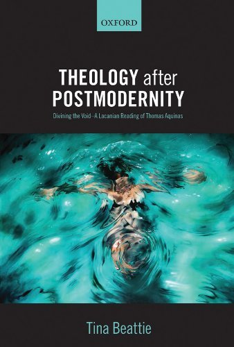 Theology after Postmodernity: Divining the Void--A Lacanian Reading of Thomas Aquinas Tina Beattie
