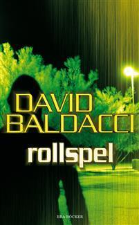 Rollspel (Sean King & Michelle Maxwell, #2)  by  David Baldacci
