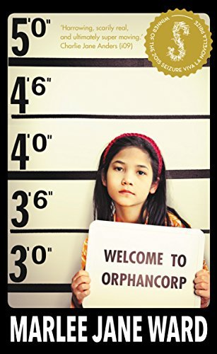 WELCOME TO ORPHANCORP  by  Marlee Jane Ward