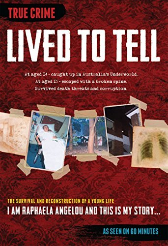 Lived to Tell: The survival and reconstruction of a young life  by  Raphaela Angelou