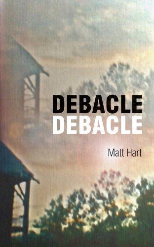 Debacle Debacle Matt Hart