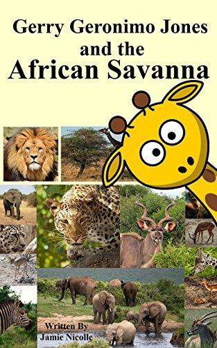 Gerry Geronimo Jones and the African Savanna Jamie Nicolle