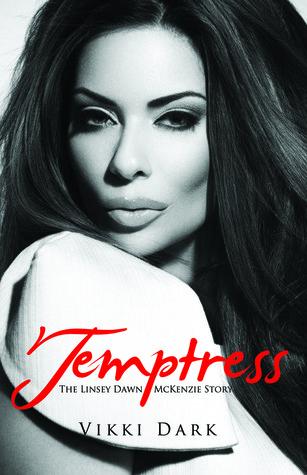 Temptress: The Linsey Dawn McKenzie Story  by  Vikki Dark