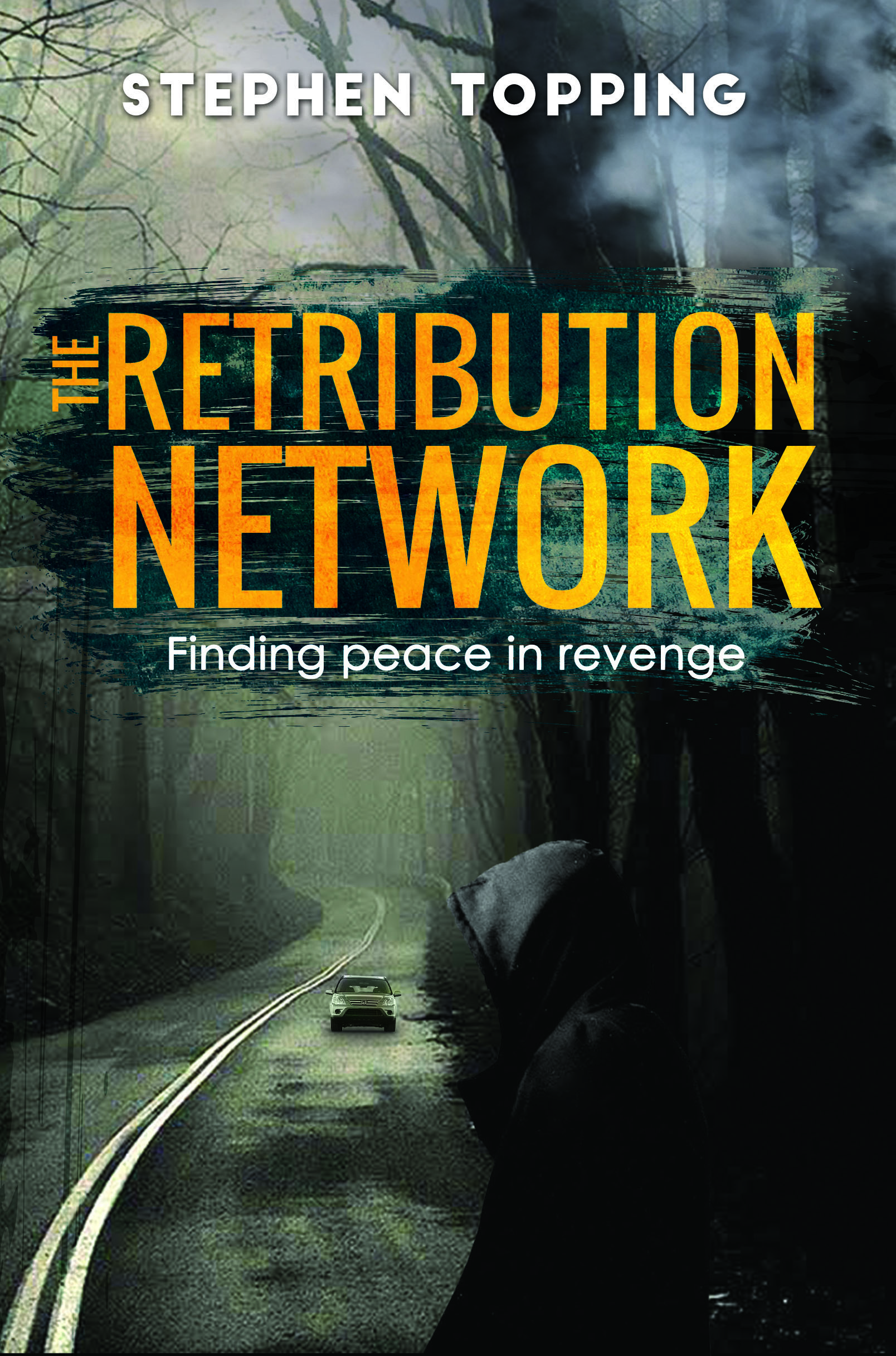 The Retribution Network  by  Stephen Topping