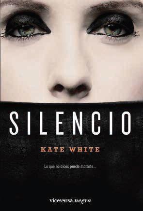 Silencio Kate White