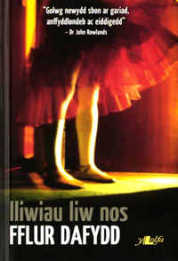 Lliwiau Liw Nos  by  Fflur Dafydd