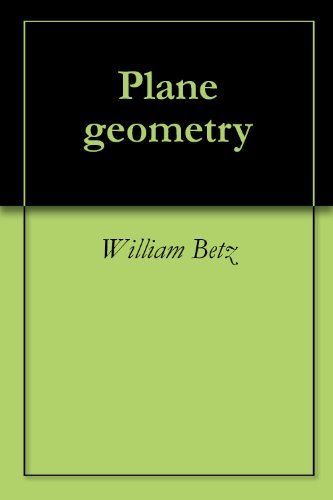 Plane geometry  by  William Betz