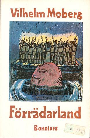 Förrädarland  by  Vilhelm Moberg