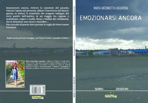 Emozionarsi ancora  by  Maria Antonietta Laguardia