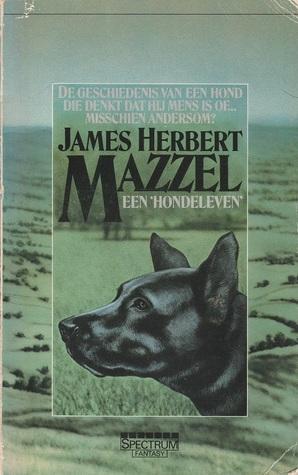 Mazzel - een hondeleven James Herbert