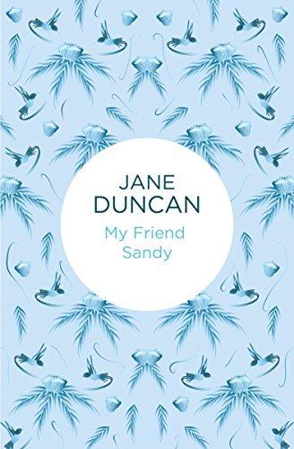 My Friend Sandy Jane Duncan