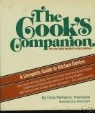 The Cooks Companion: A complete guide to kitchen genius  by  Doris McFerran Townsend