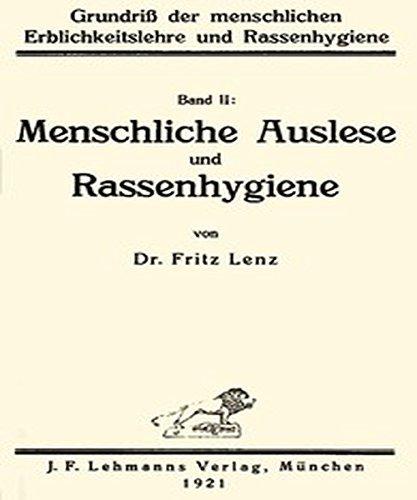 Grundriß der menschlichen Erblichkeitslehre und Rassenhygiene (2/2)  by  Fritz Lenz by Fritz Lenz