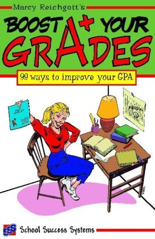 Boost Your Grades  by  Marcy Reichgott