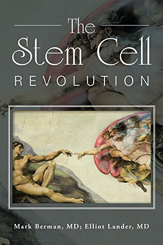 The Stem Cell Revolution  by  Mark Berman MD