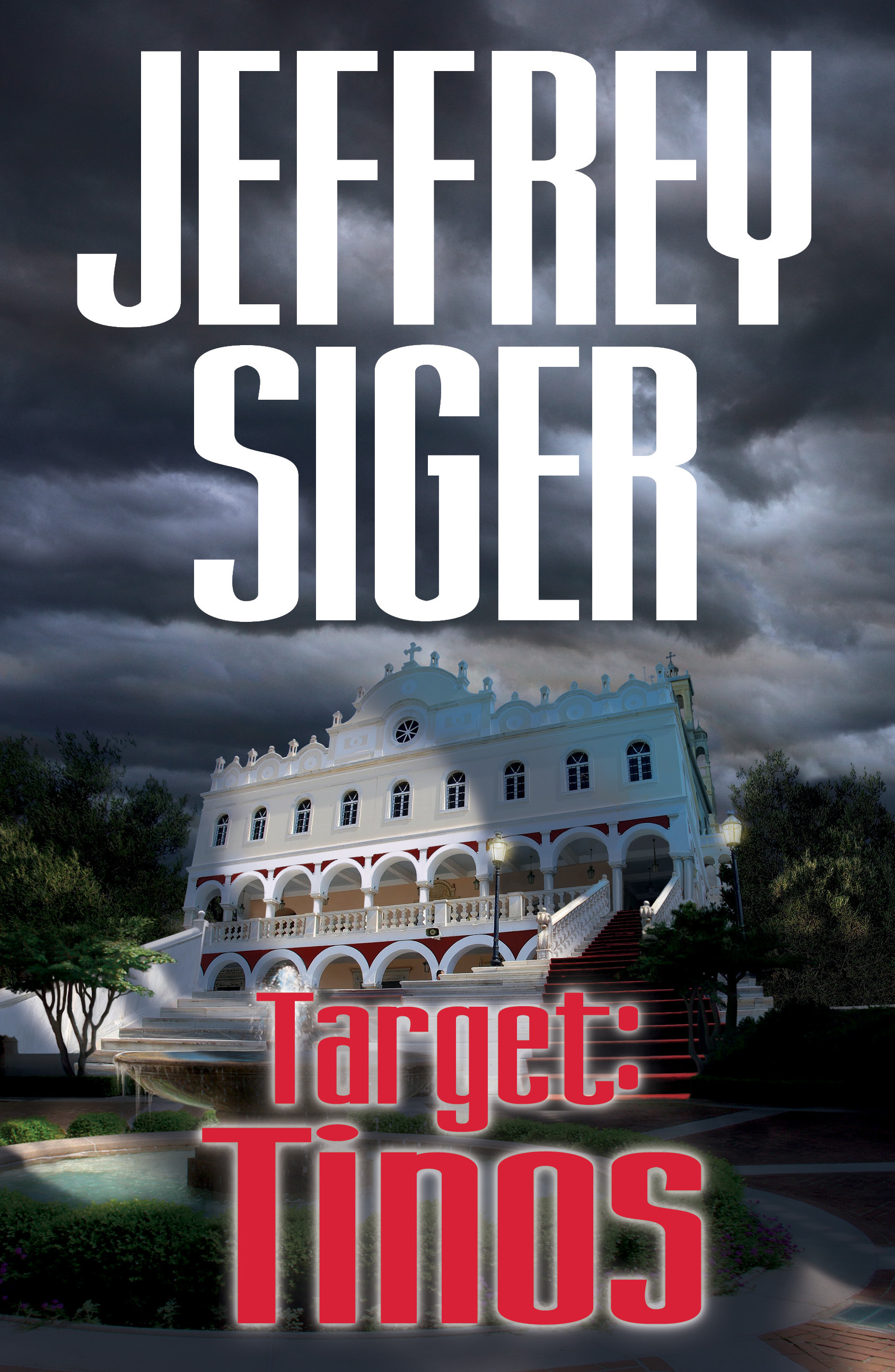 Target: Tinos (Andreas Kaldis, #4) Jeffrey Siger