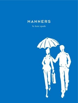 Manners Kate Spade