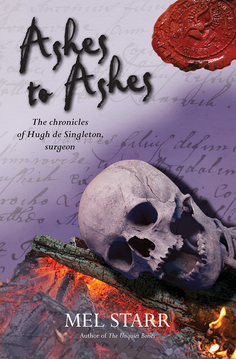 Ashes to Ashes  by  Mel Starr