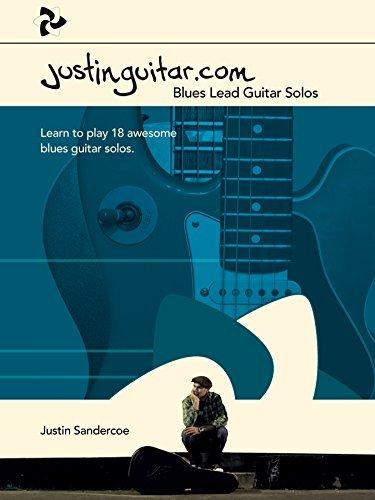 Justinguitar.com Blues Lead Guitar Solos  by  Justin Sandercoe