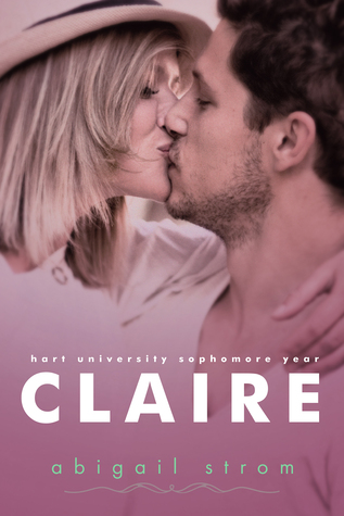 Claire (Hart University, #2)  by  Abigail Strom