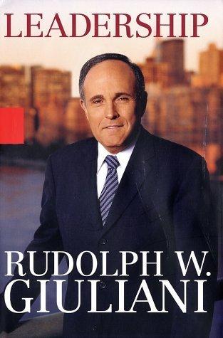 Liderazgo  by  Rudolph W. Giuliani