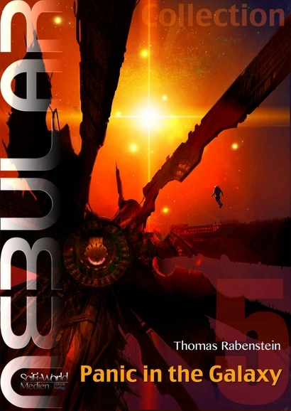 Nebular Collection 5 - Panic in the Galaxy Thomas Rabenstein