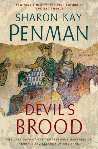 Devils Brood  (Henry II & Eleanor of Aquitaine, #3)  by  Sharon Kay Penman