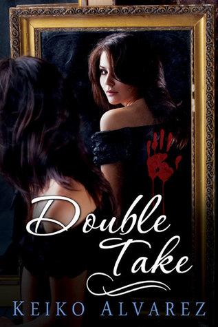 Double Take  by  Keiko Alvarez