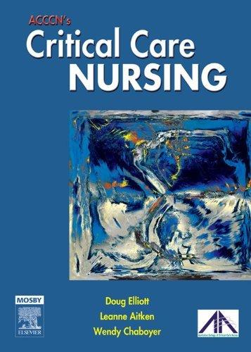 ACCCNs Critical Care Nursing Doug Elliott