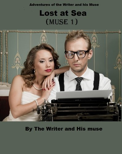 Lost at Sea (Writer and his Muse Book 1) The Writer