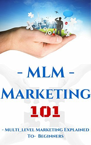 Multilevel Marketing: Introduction for Beginners - MLM for Dummies: What You Need to Know Before - MLM Network Marketing (MLM Online Marketing - Recruiting and Prospecting Book 1)  by  Aidin Safavi