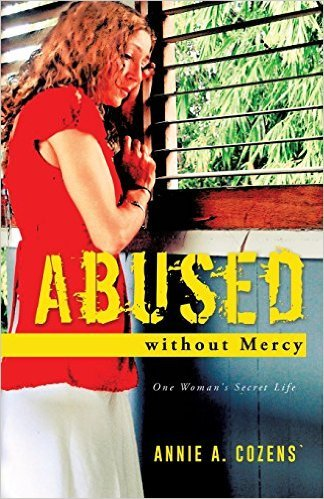 Abused without Mercy  by  Annie A. Cozens