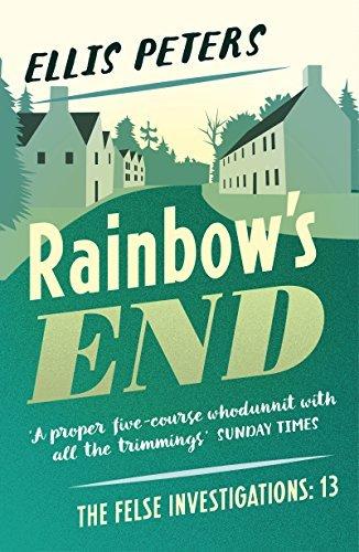 Rainbows End  by  Ellis Peters