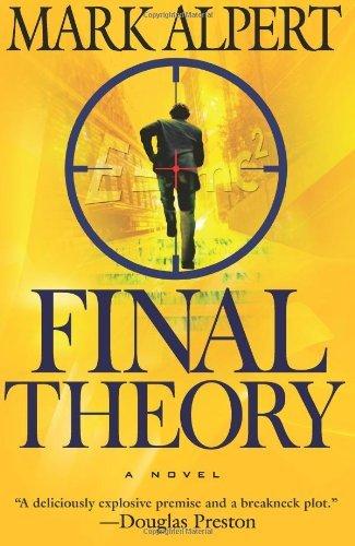 Final Theory (Final Theory, #1)  by  Mark Alpert