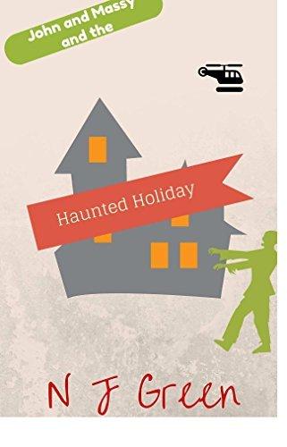 John and Massy and the Haunted Holiday N.J. Green