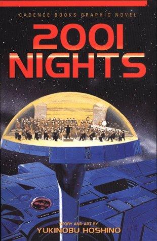 2001 Nights: The Death Trilogy Overture (2001 Nights #1) Yukinobu Hoshino