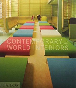 Contemporary World Interiors  by  Susan Yelavich