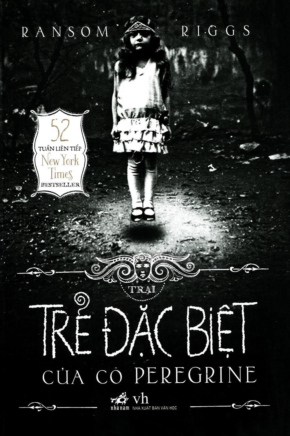 Trại Trẻ Đặc Biệt Của Cô Peregrine (Miss Peregrine's Peculiar Children, #1)  by  Ransom Riggs