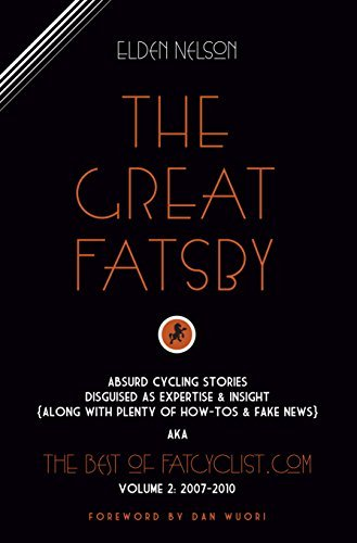 The Great Fatsby (The Best of FatCyclist Book 2)  by  Elden Nelson