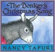 Donkeys Christmas Song  by  Nancy Tafuri