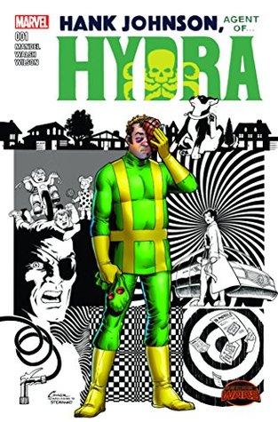 Hank Johnson: Agent of Hydra #1  by  David Mandel