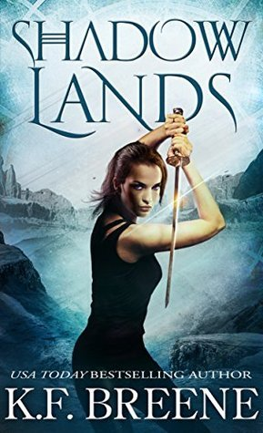 Shadow Lands  by  K.F. Breene